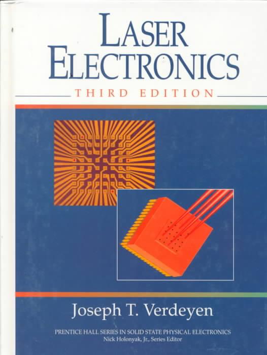 Laser Electronics By Verdeyen, Joseph Thomas