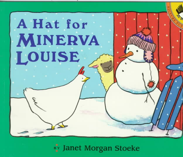 A Hat for Minerva Louise By Stoeke, Janet Morgan