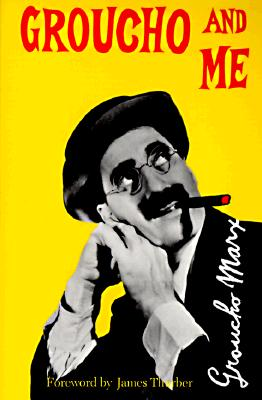 Groucho and Me By Marx, Groucho
